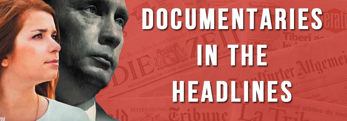 Documentaries in the Headlines